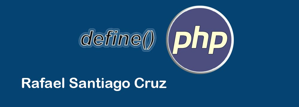 Rafael Santiago Cruz Constantes PHP